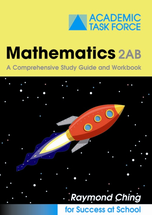 Mathematics 2AB Study Guide by R. Ching