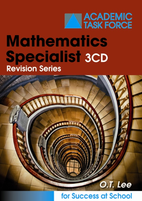 Specialist Mathematics 3CD Revision Series by O.T. Lee