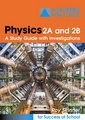 Physics 2A and 2B Study Guide with Investigations