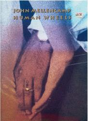 John Mellencamp, Human Wheels