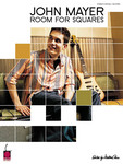 John Mayer, Room for Squares