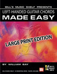 Left Hand  Guitar Chords Made Easy, Large Print