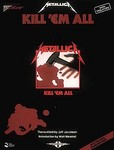 Metallica, Kill em All